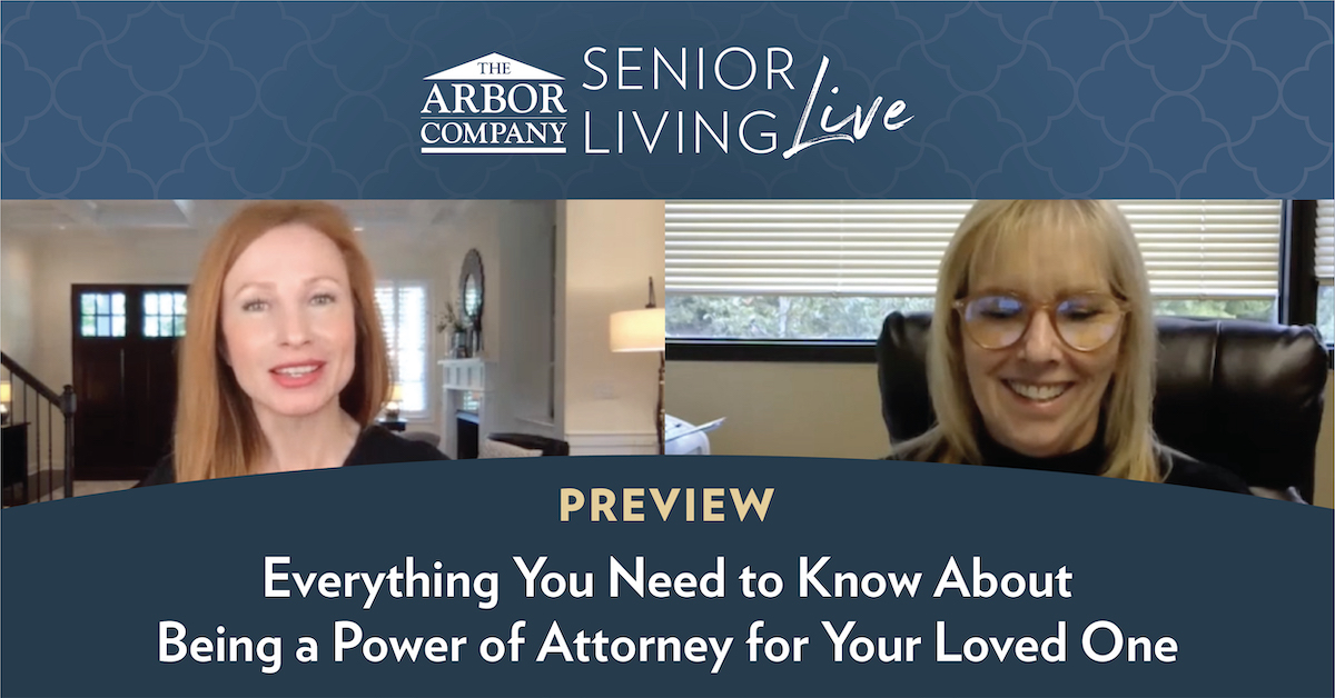 Senior Living LIVE! Everything You Need to Know About Being a Power of Attorney for Your Loved One