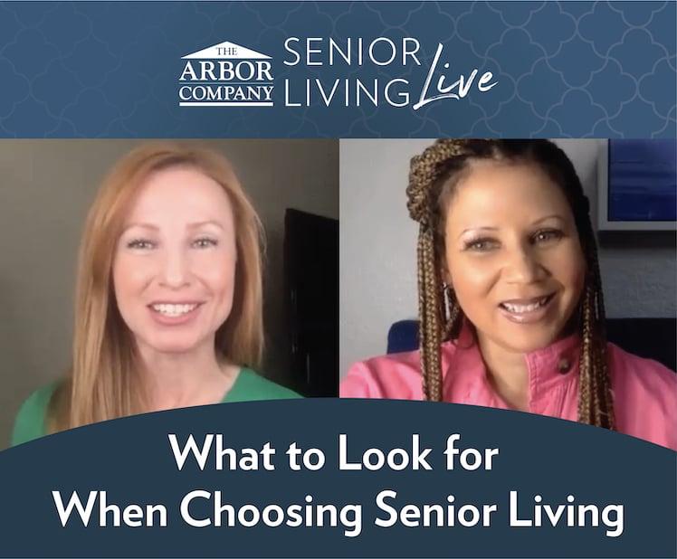 Senior Living LIVE! What to Look for When Choosing Senior Living