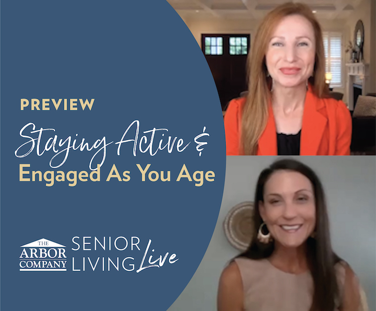 Senior Living LIVE! Staying Active & Engaged As You Age